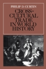 Cross-Cultural Trade in World History - Book
