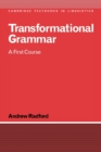 Transformational Grammar : A First Course - Book