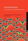 Synchronization : A Universal Concept in Nonlinear Sciences - Book