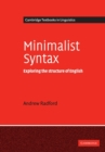 Minimalist Syntax : Exploring the Structure of English - Book