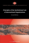 Principles of the Institutional Law of International Organizations - Book
