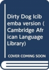 Dirty Dog Icibemba version - Book