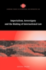Imperialism, Sovereignty and the Making of International Law - Book