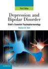 Depression and Bipolar Disorder : Stahl's Essential Psychopharmacology, 3rd edition - Book