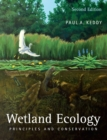 Wetland Ecology : Principles and Conservation - Book
