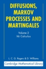 Cambridge Mathematical Library Diffusions, Markov Processes and Martingales : Ito Calculus Volume 2 - Book
