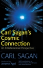 Carl Sagan's Cosmic Connection : An Extraterrestrial Perspective - Book