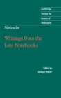 Nietzsche: Writings from the Late Notebooks - Book