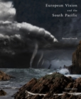 European Vision and the South Pacific Third Edition - Book