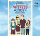 Greetings from Witness Protection! - eAudiobook