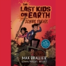 The Last Kids on Earth and the Zombie Parade - eAudiobook