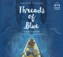Threads of Blue - eAudiobook