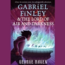 Gabriel Finley and the Lord of Air and Darkness - eAudiobook