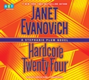 Hardcore Twenty-Four : A Stephanie Plum Novel - eAudiobook