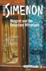 Maigret and the Reluctant Witnesses - eBook