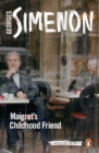 Maigret's Childhood Friend - eBook