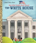 My Little Golden Book About The White House - Book