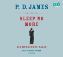 Sleep No More : Six Murderous Tales - eAudiobook