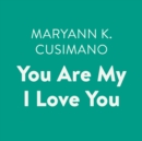 You Are My I Love You - eAudiobook
