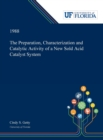 The Preparation, Characterization and Catalytic Activity of a New Sold Acid Catalyst System - Book