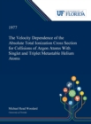 The Velocity Dependence of the Absolute Total Ionization Cross Section for Collisions of Argon Atoms With Singlet and Triplet Metastable Helium Atoms - Book