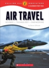 Air Travel: Science, Technology, Engineering (Calling All Innovators: A Career for You) - Book