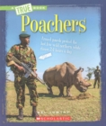 Poachers (A True Book: The New Criminals) - Book
