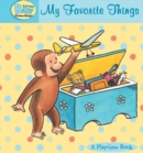 Curious Baby My Favorite Things (Read-aloud) - eBook