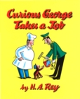 Curious George Takes a Job (Read-aloud) - eBook