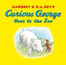 Curious George Goes to the Zoo (Read-aloud) - eBook