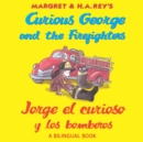 Jorge el curioso y los bomberos/Curious George and the Firefighters (Read-aloud) - eBook