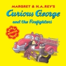 Curious George and the Firefighters (Read-aloud) - eBook
