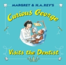 Curious George Visits the Dentist - eBook