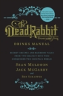 The Dead Rabbit Drinks Manual - Book