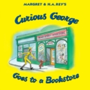 Curious George Goes to a Bookstore - eBook