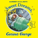Curious George: Sweet Dreams, Curious George - Book