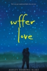 Suffer Love - eBook