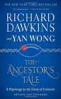 The Ancestor's Tale : A Pilgrimage to the Dawn of Evolution - Book