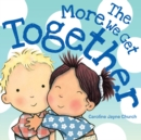 The More We Get Together - Book