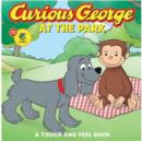 Curious George at the Park Touch-and-feel (CGTV Board Book) - Book
