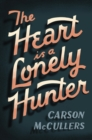 Heart Is a Lonely Hunter - eBook