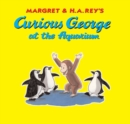 Curious George at the Aquarium - eBook