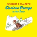 Curious George in the Snow - eBook