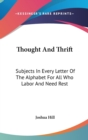 THOUGHT AND THRIFT: SUBJECTS IN EVERY LE - Book