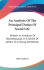 Analysis Of The Principal Duties Of Social Life - Book