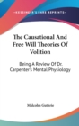 THE CAUSATIONAL AND FREE WILL THEORIES O - Book
