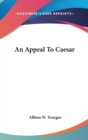 AN APPEAL TO CAESAR - Book