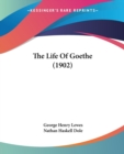 THE LIFE OF GOETHE  1902 - Book