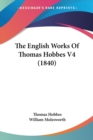 The English Works Of Thomas Hobbes V4 (1840) - Book