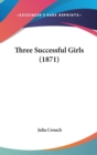 Three Successful Girls (1871) - Book